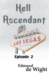 Hell Ascendant Episode 2 - hell has frozen over